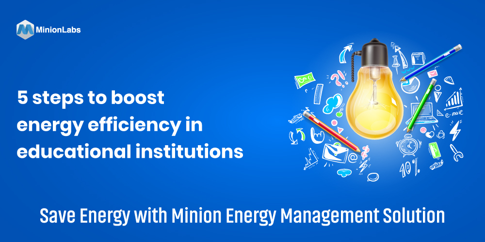 5 steps to boost energy efficiency in educational institutions