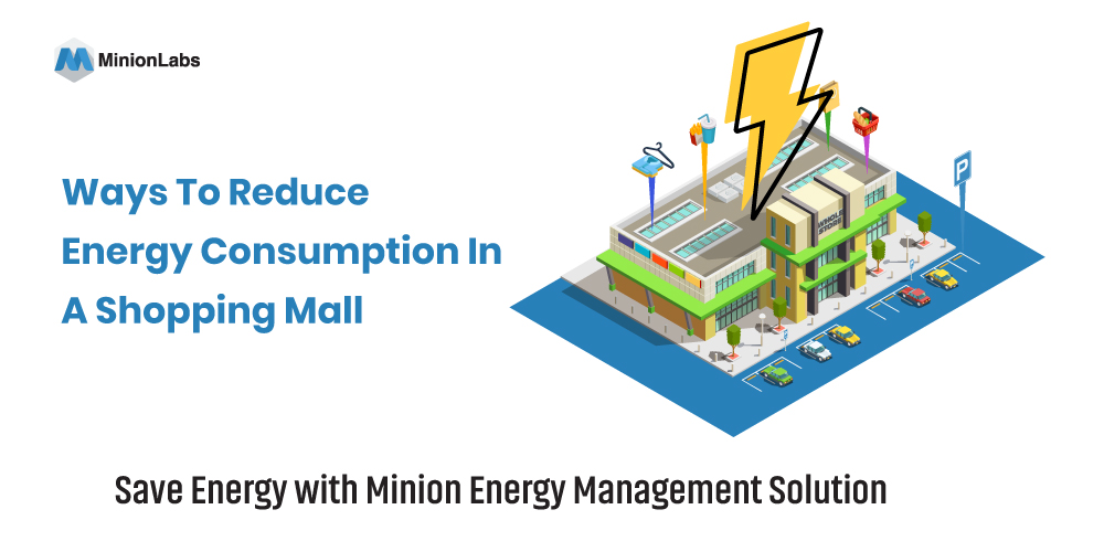 8 ways to reduce energy consumption in a shopping mall