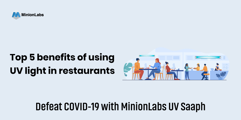 Top 5 benefits of using UV light in restaurants